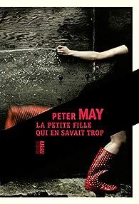 La petite fille qui en savait trop de Peter May - Editions du Rouergue