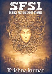 SFS1 - Science Fiction Short Stories: 10 Science Fiction Short Stories (English Edition)