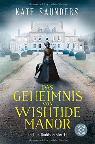 Das Geheimnis von Wishtide Manor: Laetitia Rodd's erster Fall - Englisch Manor