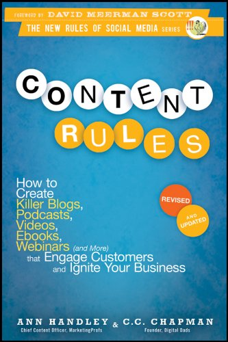 Content Rules.: How to Create Killer Blogs, Podcasts, Videos, Ebooks, Webinars (and More) That Engage Customers and Ignite Your Business (New Rules Social Media Series Book 16) (English Edition) - Web-xvi