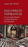Das Zweite Vatikanum: Neustart und Aufbruch