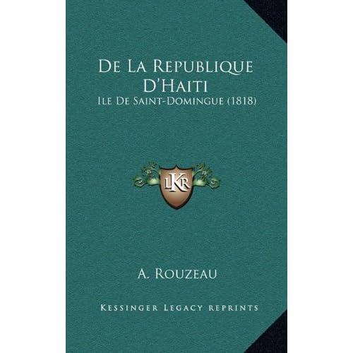 de La Republique D'Haiti: Ile de Saint-Domingue (1818)