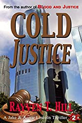 Cold Justice: A Private Investigator Murder Mystery (A Jake & Annie Lincoln Thriller Book 2)