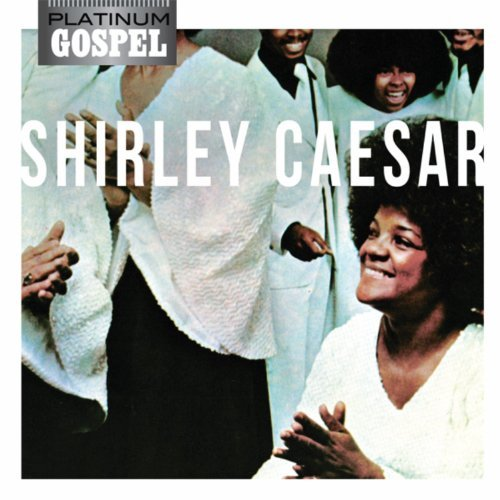 platinum-gospel-shirley-caesar-by-shirley-caesar-2011-09-27