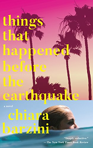 Things That Happened Before the Earthquake: A Novel (English Edition)