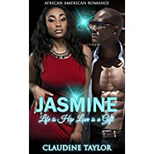 Jasmine Life is Hip Love is a Gift: African American Romance  (English Edition)