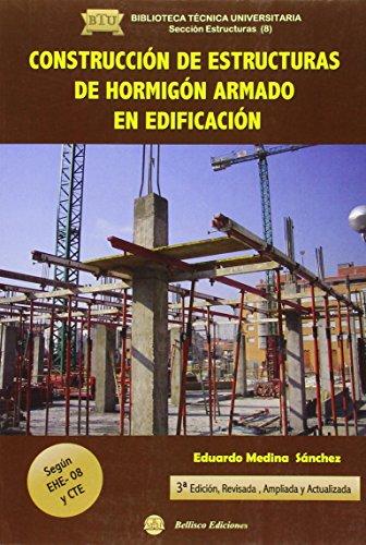 construccion-de-estructuras-de-hormigon-armado-segun-ehe-08-y-cte-biblioteca-tecnica-universitaria-s