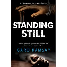 Standing Still: A Scottish police procedural (An Anderson & Costello Mystery)