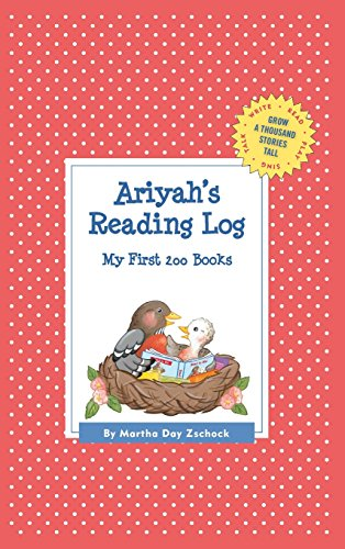 Ariyah's Reading Log: My First 200 Books (Gatst) (Grow a Thousand Stories Tall)