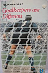 Goalkeepers Are Different (Puffin Books)