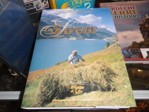 La Savoie : Une terre, des hommes