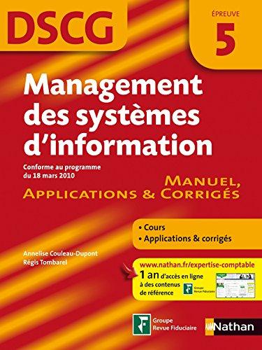 Management des systèmes d'information DSCG 5 : Manuel, applications & corrigés