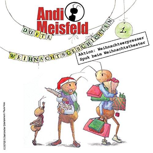 Andi Meisfeld - Dufte Weihnachtsgeschichten 1 (Tom Steinbrecher) Steinbrecher Entertainment 2016