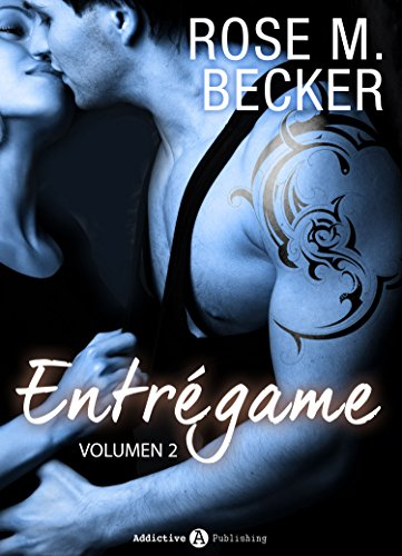 Entrégame - Vol. 2 por Rose M. Becker