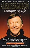 Image de Managing My Life: My  Autobiography: My  Autobiography (English Edition)