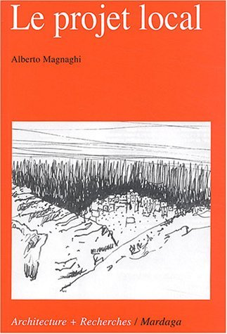 PROJET LOCAL (LE) by ALBERTO MAGNAGHI (January 21,2004)