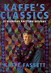Kaffe's Classics: 25 Glorious Knitting Designs by Kaffe Fassett (2000-03-02)