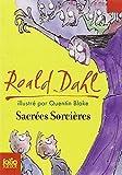Sacrees Sorcieres (Folio Junior) (French Edition) by Dahl, Roald (2007) Mass Market Paperback