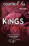 Kings & Queens (Royal Blood Book 1)