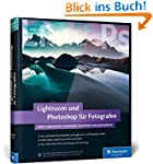 Lightroom und Photoshop für Fotografe...