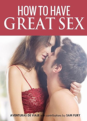 How to achieve great sex