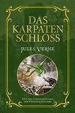 Das Karpatenschloss: Mit Illustrationen der Originalausgabe -