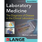 Laboratory Medicine The Diagnosis of Disease in Clinical Laboratory