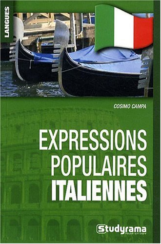 Expressions populaires italiennes par Campa Cosimo