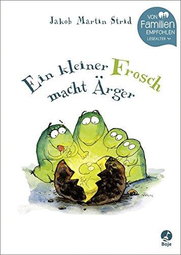 Ein kleiner Frosch macht Ärger (Jakob Martin Strid, Band 3)
