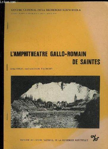 L'AMPHITHEATRE GALLO-ROMAIN DE SAINTES