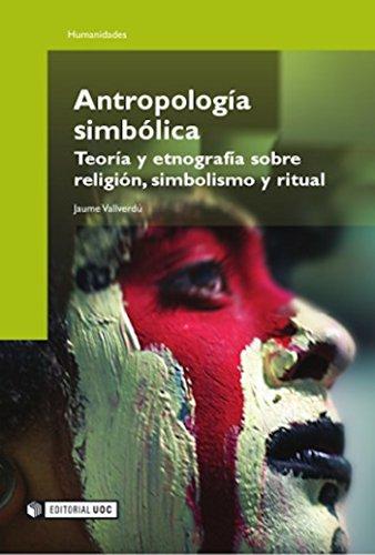 Antropología simbólica (Manuales) por Jaume Vallverdú Vallverdú
