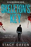 Skeleton's Key (Delta Crossroads Trilogy, Book 2) by Stacy Green