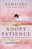Ramayana: The Game of Life – Book 3: Adopt Patience