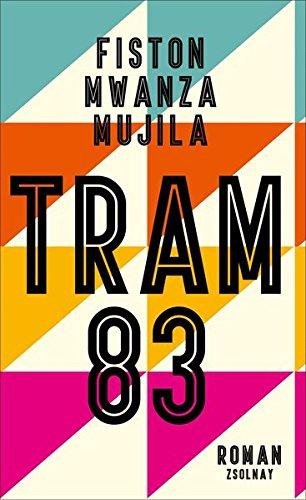 Tram 83: Roman gebraucht kaufen  Wird an jeden Ort in Deutschland