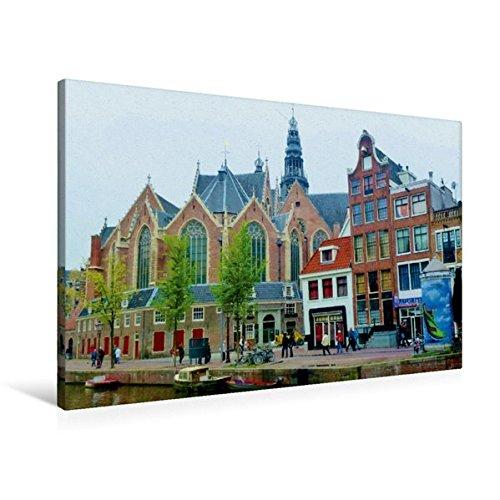 Premium Textil-Leinwand 90 cm x 60 cm quer, Amsterdam - Die Oude Kerk / De Walletjes | Wandbild, Bild auf Keilrahmen, Fertigbild auf echter Leinwand, Leinwanddruck (CALVENDO Orte)
