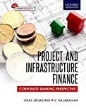Project and Infrastructure Finance: Corporate Banking Perspective