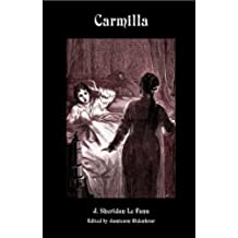 Carmilla [Scholarly Edition with New Introduction, Annotations, Illustrations, and Appendices] (Valancourt Classics) (English Edition)