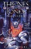 Frostborn (Thrones and Bones) (Thrones & Bones)