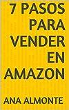7 Pasos Para vender en Amazon