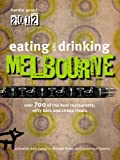 Eating and Drinking Melbourne (Eating Out)