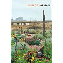 Modern Nature: The Journals of Derek Jarman (Vintage Classics)