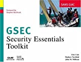 SANS GIAC Certification: Security Essentials Toolkit (GSEC) by Eric Cole (2002-03-28)