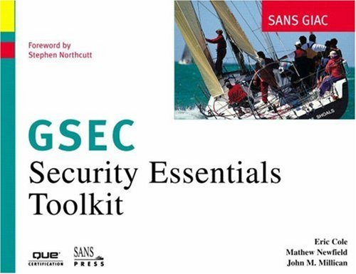 SANS GIAC Certification: Security Essentials Toolkit (GSEC) by Eric Cole (2002-03-28) di Eric Cole;Mathew Newfield;John M. Millican