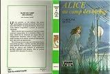 Alice au camp des biches - Bibliothèque verte - Illustrations de Jean-Louis Mercier, éditions Hachette,janvier 1981