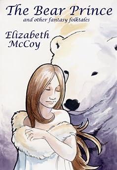 The Bear Prince (English Edition) di [McCoy, Elizabeth]