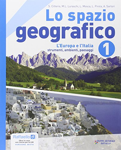Lo spazio geografico. Con atlante. Per la Scuola media. Con DVD-ROM. Con espansione online: 1