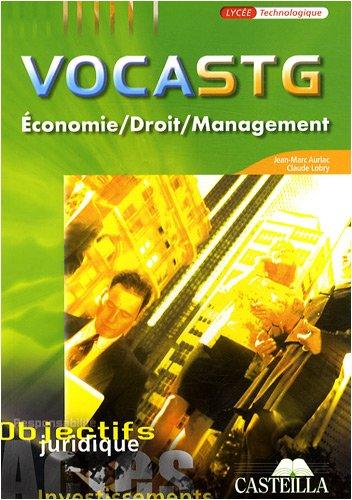 VocaSTG 1e et Tle économie/droit/management : Vocabulaire & concepts