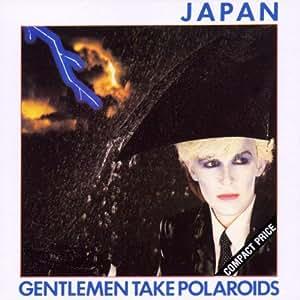 Gentlemen Take Polaroids