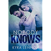 Nobody Knows (Razes Hell Book 1)