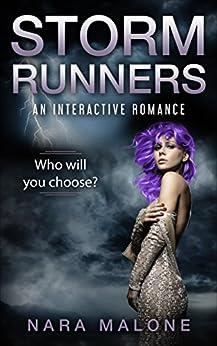 Storm Runners: An Interactive Romance by [Malone, Nara]